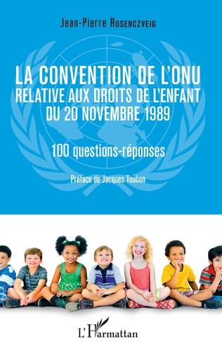 Couverture La convention de l'ONU relative aux droits de l'enfant du 20 novembre 1989