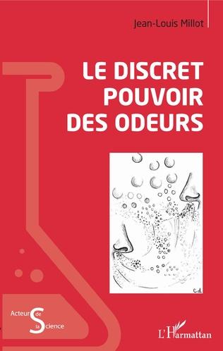 Couverture Le discret pouvoir des odeurs
