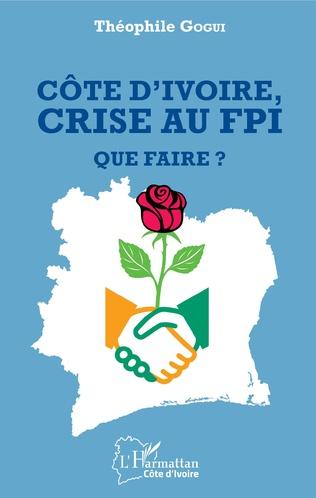 Couverture Côte d'ivoire, crise au FPI