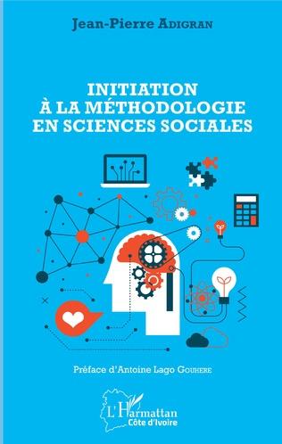 Couverture Initiation à la méthodologie en sciences sociales