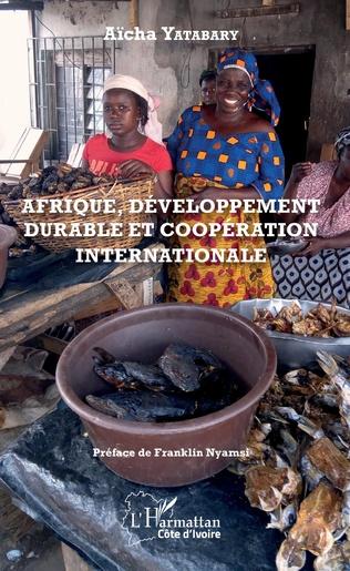 Couverture Afrique, développement durable et coopération internationale