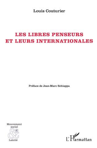 Couverture Les Libres penseurs et leurs internationale