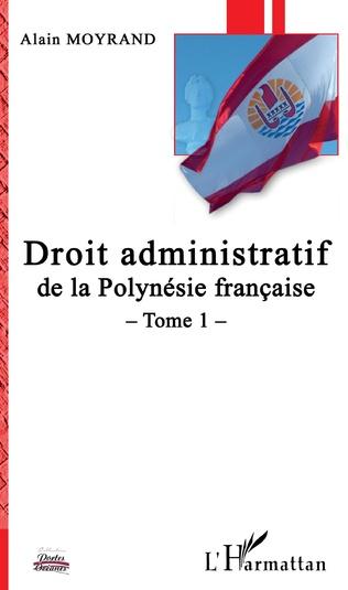 Couverture Droit administratif de la Polynésie française