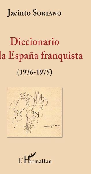 Couverture Diccionario de la España franquista (1936-1975)