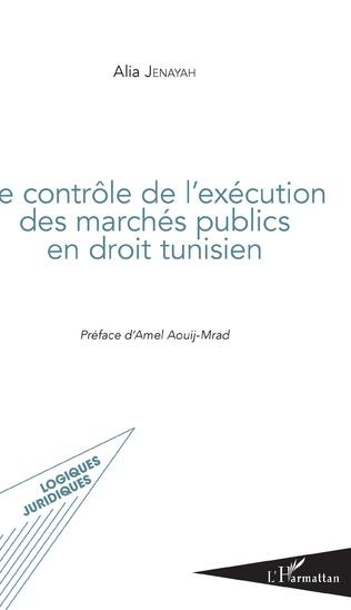Couverture Contrôle de l'exécution des marchés publics en droit tunisien