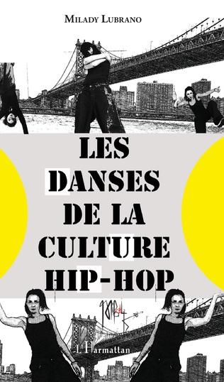 Couverture Les danses de la culture hip-hop