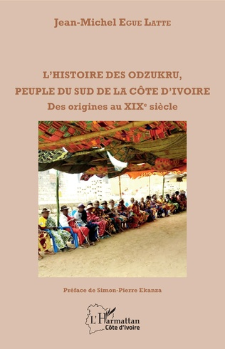 Couverture L'histoire des odzukru, peuple du sud de la Côte d'Ivoire