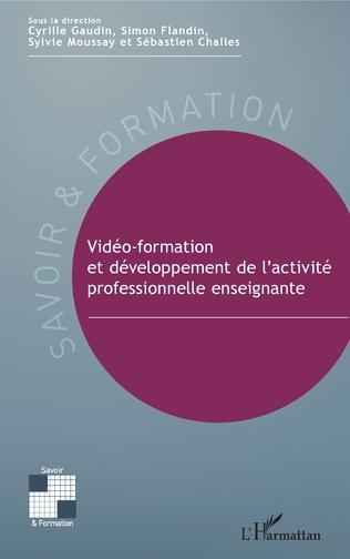 Couverture Vidéo-formation et développement de l'activité professionnelle enseignante
