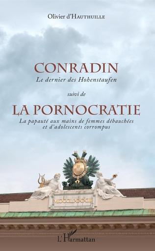 Couverture Conradin suivi de La pornocratie.
