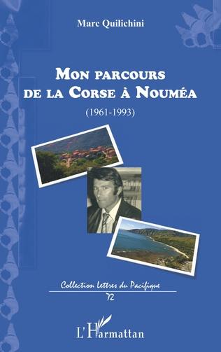 Couverture Mon parcours de la Corse à Nouméa