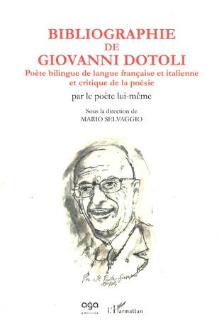 Couverture Bibliographie de Giovanni Dotoli, poète bilingue de langue française et italienne et critique de la poésie