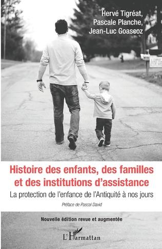 Couverture Histoire des enfants, des familles et des institutions d'assistance