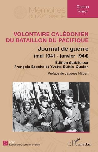 Couverture Volontaire calédonien du Bataillon du Pacifique
