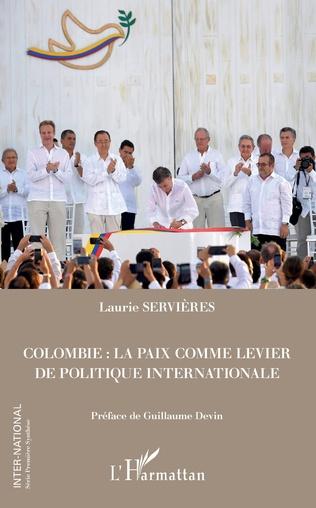 Couverture Colombie : la paix comme levier de politique internationale