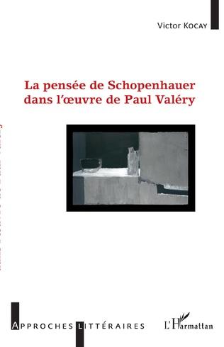 Couverture La pensée de Schopenhauer dans l'oeuvre de Paul Valéry