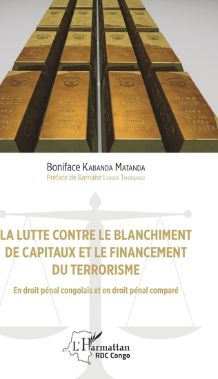 Couverture La lutte contre le blanchiment de capitaux et le financement du terrorisme