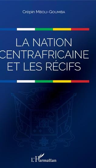 Couverture La nation centrafricaine et les récifs