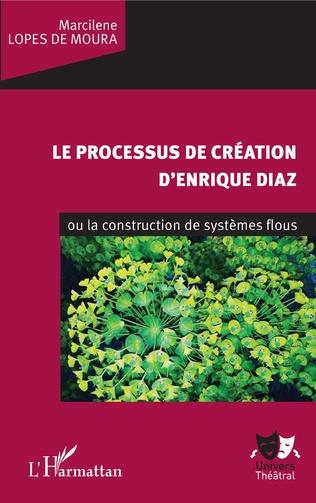 Couverture Le processus de création d'Enrique Diaz