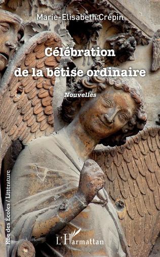 Couverture Célébration de la bêtise ordinaire
