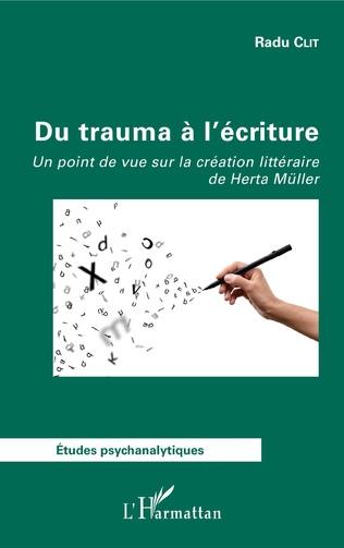 Couverture Du trauma à l'écriture