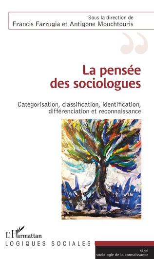 Couverture La pensée des sociologues