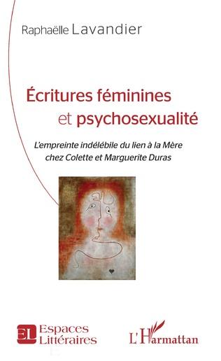 Couverture Écritures féminines et psychosexualité
