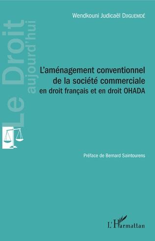 Couverture L'aménagement conventionnel de la société commerciale en droit français et en droit OHADA