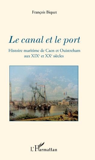 Couverture Le canal et le port