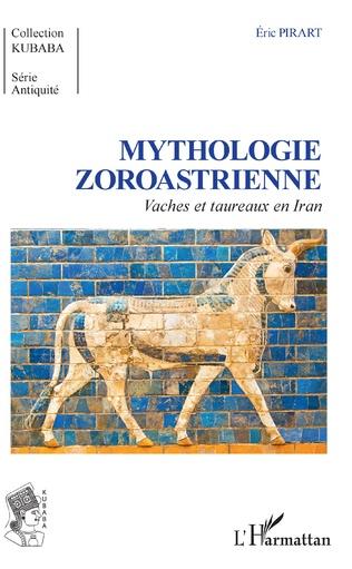 Couverture Mythologie Zoroastrienne