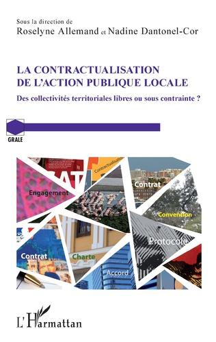 Couverture La contractualisation de l'action publique locale