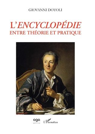 Couverture L'Encyclopédie entre théorie et pratique