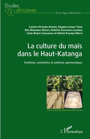 Couverture La culture du maïs dans le Haut-Katanga
