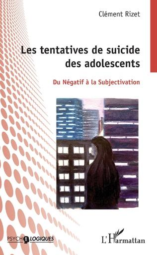 Couverture Les tentatives de suicides des adolescents