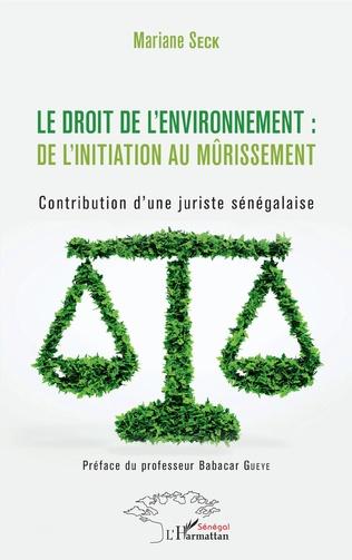 Couverture Le droit de l'environnement : de l'initiation au mûrissement