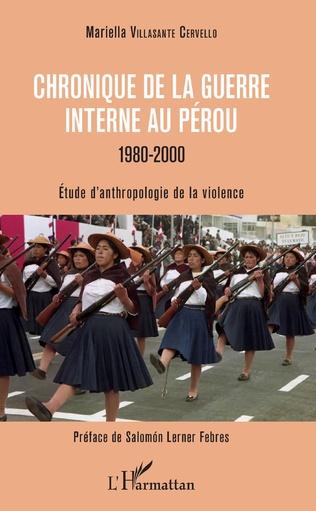Couverture Chronique de la guerre interne au Pérou - 1980-2000