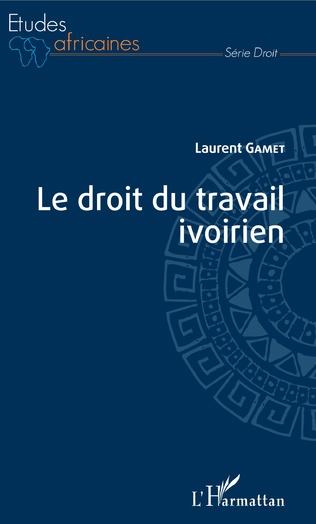 Couverture Le droit du travail ivoirien