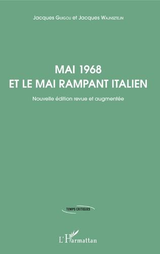 Couverture Mai 1968 et le mai rampant italien