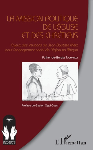 Couverture La mission politique de l'Eglise et des chrétiens