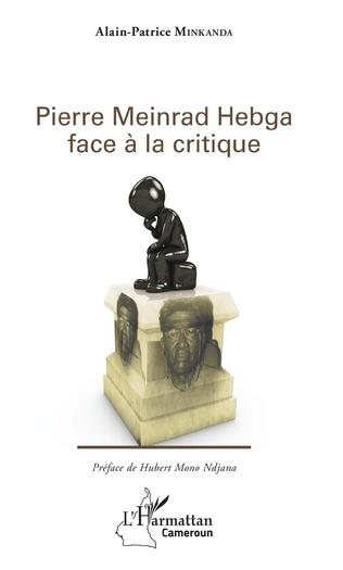 Couverture Pierre Meinrad Hebga face à la critique