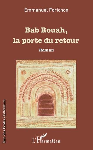 Couverture Bab Rouah, la porte du retour