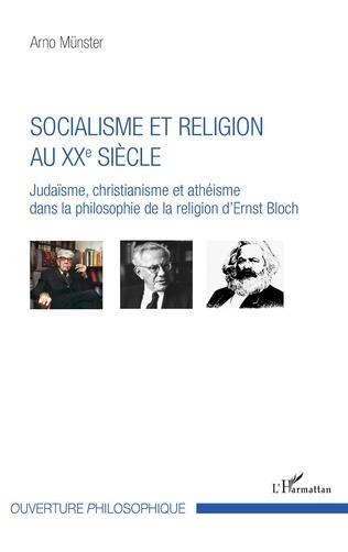 Couverture Socialisme et religion au XXe siècle