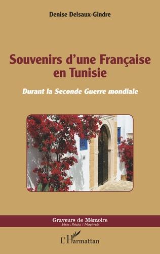 Couverture Souvenirs d'une Française en Tunisie