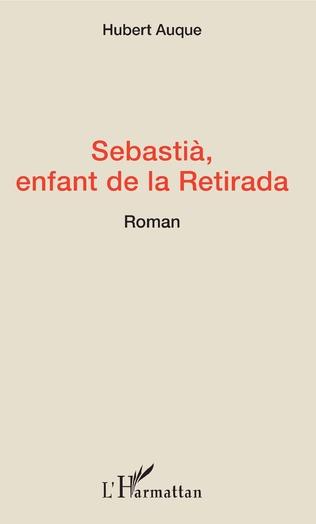 Couverture Sebastià, enfant de la Retirada