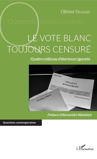 Couverture Le vote blanc toujours censuré
