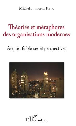 Couverture Théories et métaphores des organisations modernes