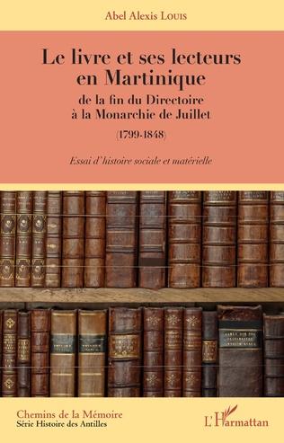 Couverture Le livre et ses lecteurs en Martinique
