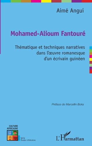 Couverture Mohamed-Alioum Fantouré thématique et techniques narratives dans l'oeuvre romanesque d'un écrivain guinéen