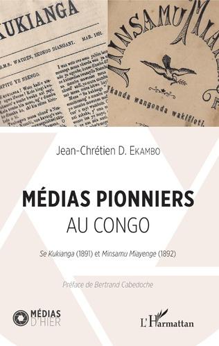 Couverture Médias pionniers au Congo