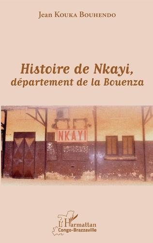 Couverture Histoire de Nkayi, département de la Bouenza