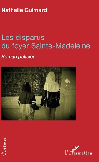 Couverture Les disparus du foyer Sainte-Madeleine